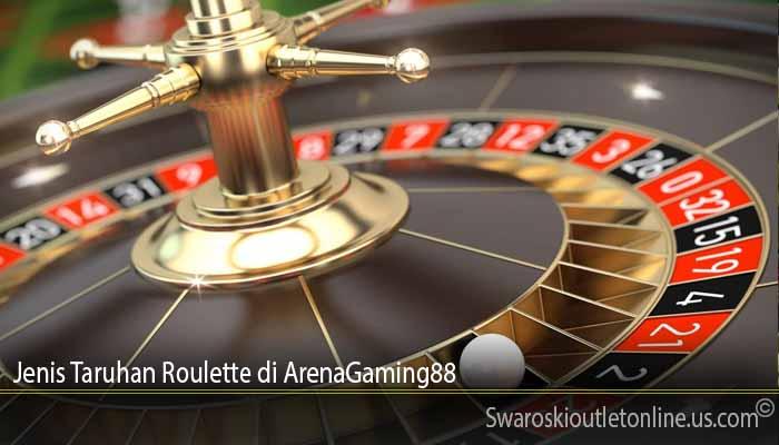 Jenis Taruhan Roulette di ArenaGaming88